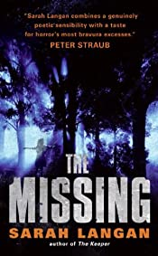The Missing by Sarah Langan