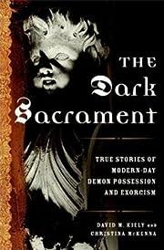 The Dark Sacrament por David Kiely