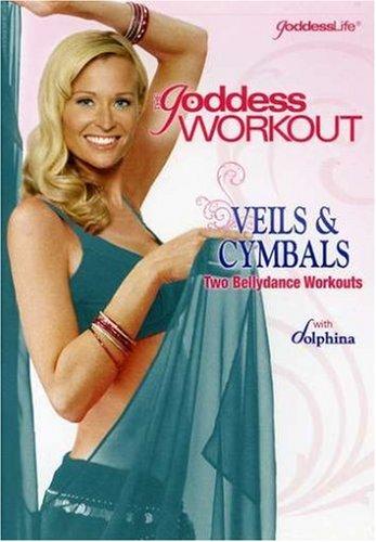 The Goddess Workout: Veils & Cymbals
