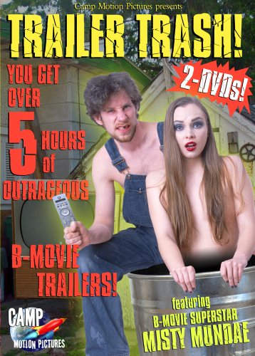 Trailer Trash!