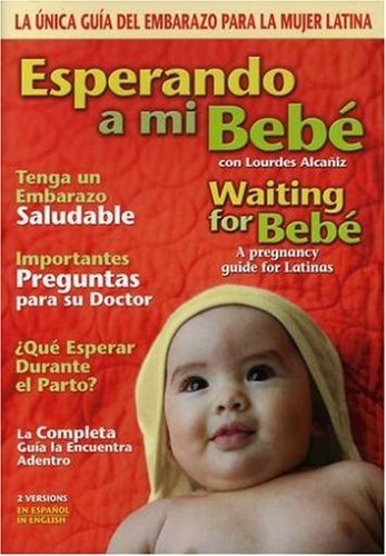 Esperando a Mi Bebe - Waiting for Bebe