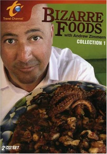 Bizarre Foods with Andrew Zimmern: Collection 1