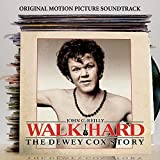 Walk Hard: The Dewey Cox Story The Original Motion Picture Soundtrack (Album) by Various Artists
