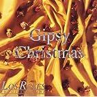 Los Reyes - Gipsy Christmas - Blue Martin…