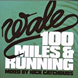 100 Miles and Running