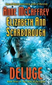 Deluge: Book Three of The Twins of Petaybee…