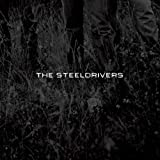 The SteelDrivers (2008)