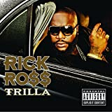 Trilla (2008) (Album) by Rick Ross