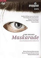 Royal Danish Opera : Carl Nielsen's…