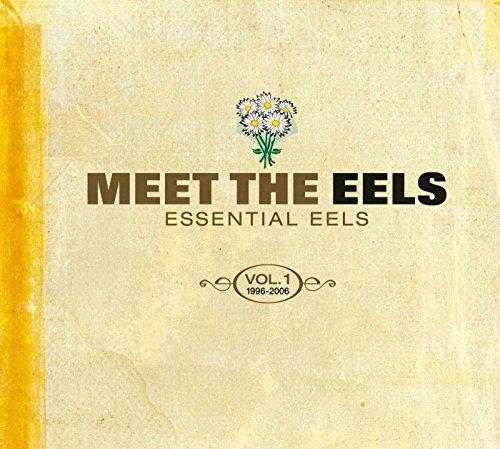 Meet the Eels: Essential Eels 1996-2006, Vol. 1 [CD/DVD]