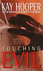 Touching Evil: A Bishop/Special Crimes Unit…