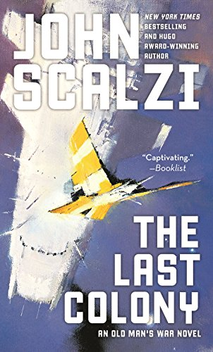 The Last Colony (Old Man's War #3) by John Scalzi