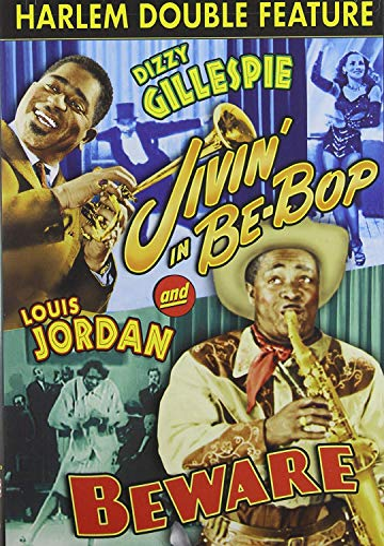 Harlem Double Feature: Jivin' in Be-Bop/Beware