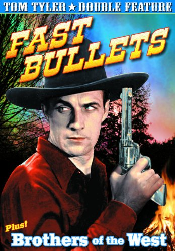 Fast Bullets/Brothers of the West