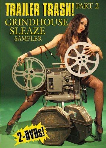 Trailer Trash Part 2: Grindhouse Sleaze Sampler