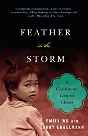 Feather in the Storm: A Childhood Lost in…