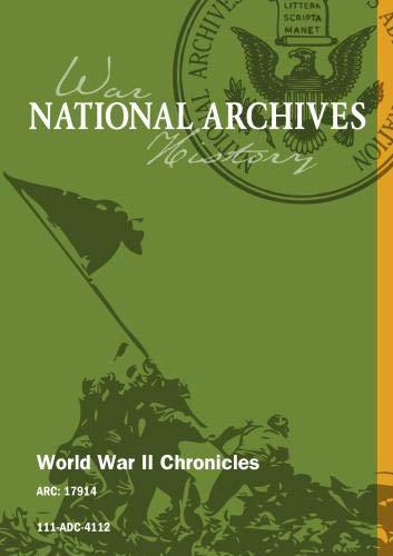World War II Chronicles [SILENT]