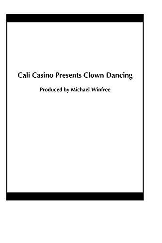Cali Casino Presents Clown Dancing