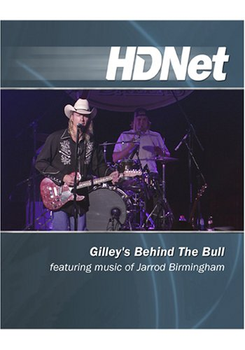 Gilley's Behind The Bull featuring music of Jarrod Birmingham [HD DVD]