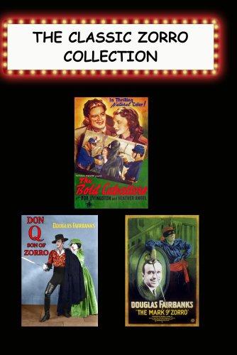 Classic Zorro Collection (Bold Caballero, Don Q Son of Zorro, Mark of Zorro)