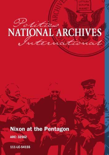 Nixon at the Pentagon