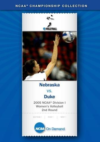 2005 NCAA Division I Women's Volleyball 2nd Round - Nebraska vs. Duke