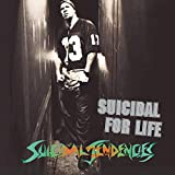 Suicidal For Life (1994)