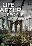 Life After People (2008 - 2010) (Television Series)