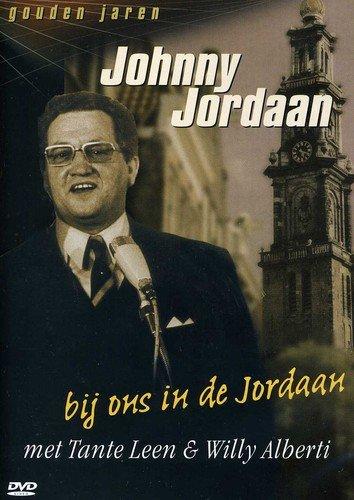 Johnny Jordan: Bij Ons in de Jordaan met Tante Leen & Willy Alberti