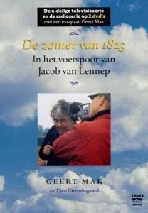 Zomer Van 1823: In Het Voetspoor Van Jacob Van Lenn