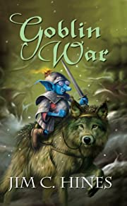 Goblin War (Goblin Series Book 3) by Jim C.…