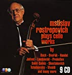 Plays Cello Works by Mstislav Rostropovich