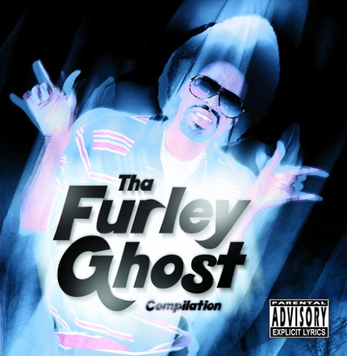 Tha Furley Ghost Compilation