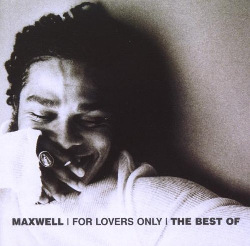 For Lover's Only: The Best of Maxwell