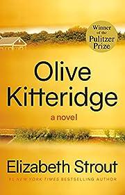 Olive Kitteridge: Fiction – tekijä:…