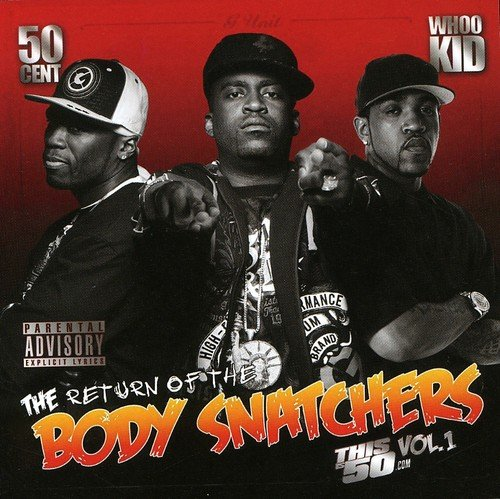 The Return of the Body Snatchers: This 50 Cent, Vol. 1