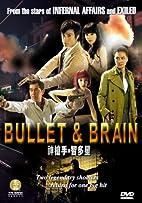 Bullet & Brian by Kwok-Man Keung