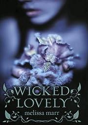 Wicked Lovely de Melissa Marr