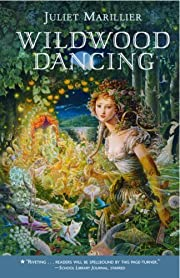 Wildwood Dancing (Wildwood Dancing Series…