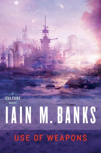 Use of Weapons (Culture, #3) by Iain M. Banks