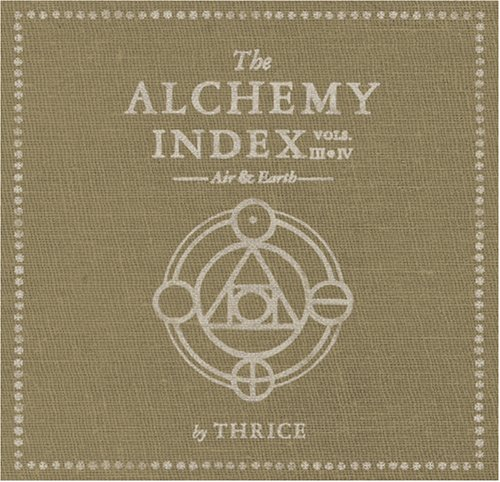 The Alchemy Index: Volumes III & IV - Air & Earth