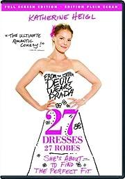 27 Dresses – tekijä: Katherine Heigl