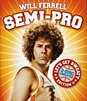 Semi-Pro (Let's Get Sweaty Edition) (2008)…