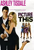 Picture This (2008) (Movie)