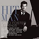 Hit Man: David Foster And Friends (2008)