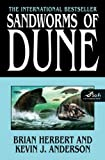 Sandworms of Dune (2007) (Book) written by Brian Herbert, Kevin J. Anderson