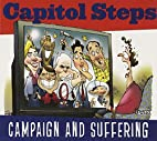 Campaign and Suffering by Capitol Steps
