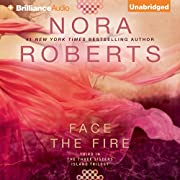 Face the Fire: Three Sisters Island Trilogy,…