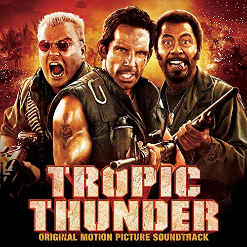Tropic Thunder: Original Motion Picture Soundtrack performed by Various Artists