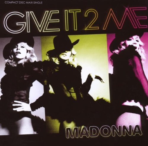 Give It 2 Me [Remixes]